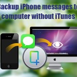 Is It Possible To Export iPhone Messages To Win7