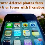 A Quick Solution To Recover Deleted Photos On iOS 6 Or Lower