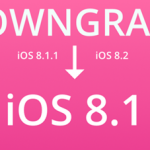 How To Downgrade From iOS 8.1.1 To iOS 8.1 for iPhone 5S ?