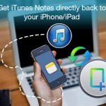 How To Retrieve Notes After Restore From iPhone 5?