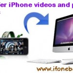 A Method To Transfer Photos And Videos From iPhone To Mac