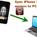 How To Sync iPhone Voice Memos To PC?