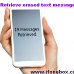 How To Retrieve Erased Text Messages?
