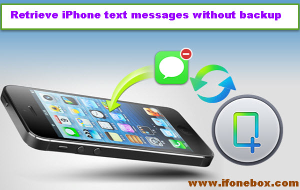 retrieve-iphone-deleted-messages-without-backup
