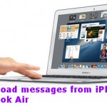 How Do I Download Text Messages From iPhone To MacBook Air