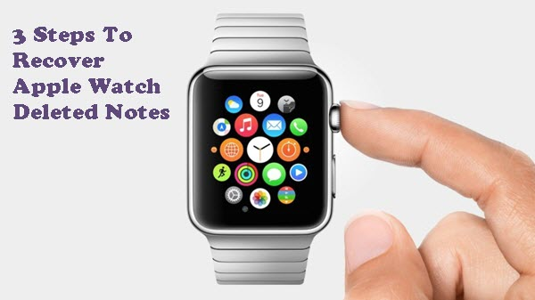 recover-apple-watch-deleted-notes