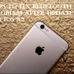 Tips To Fix Bluetooth Problem After Update To iOS 8.2