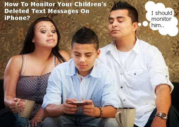 monitor-children's-deleted-text-messages-on-iphone