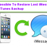 It Is Possible To Restore Lost iMessages From iTunes Backup