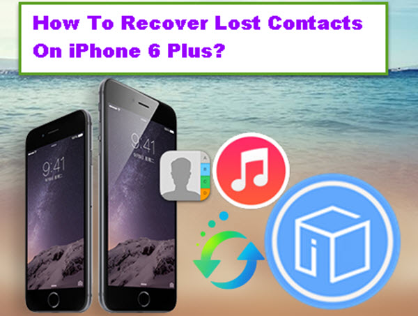 recover-iphone-6-plus-contacts