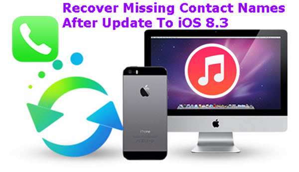 recover-missing-contact-names-after-update-to-ios-8-3