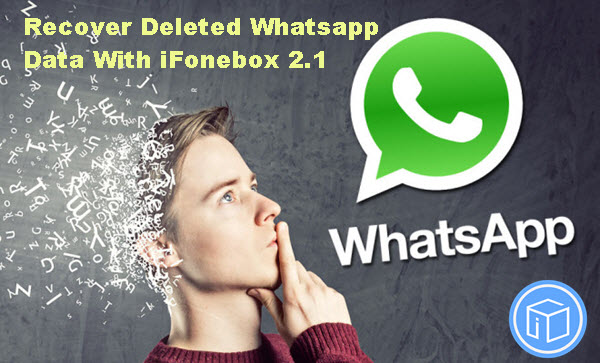 recover-whatsapp-deleted-text-messages