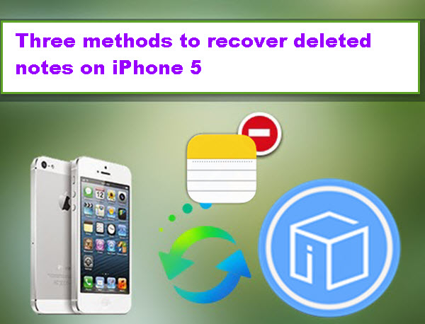 3-methods-to-recover-deleted-notes-on-iphone-5
