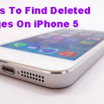 Methods To Find Deleted Messages On iPhone 5