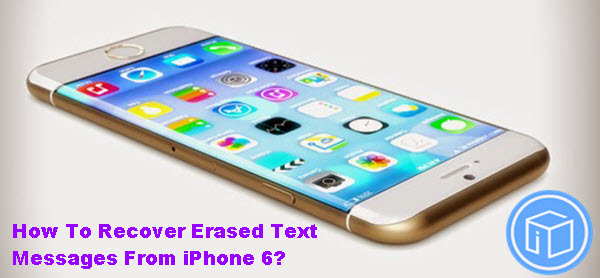 recover-erased-sms-on-iphone-6