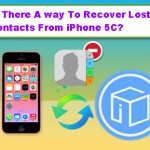 Is There A way To Recover Lost Contacts From iPhone 5C?