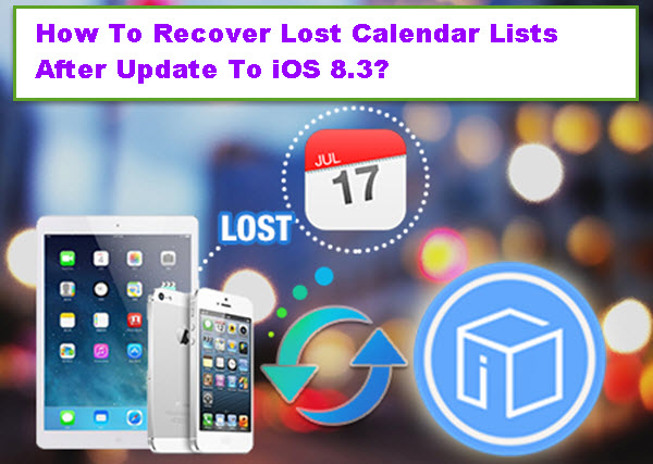 recover-lost-calendar-after-update-to-ios-8-3