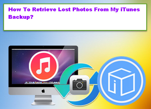 retrieve-lost-photos-from-itunes
