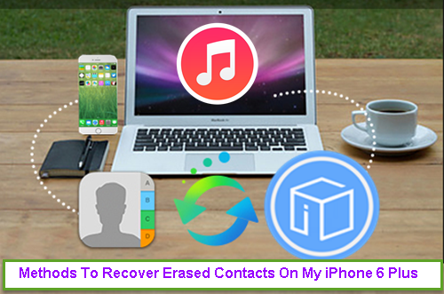 methods-to-recover-erased-contacts-from-iphone-6-plus