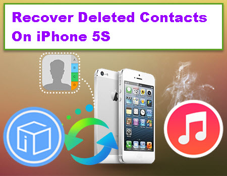 recover-deleted-contacts-on-iphone-5s