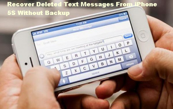 recover-deleted-messages-from-iphone-5s-wothout-backup