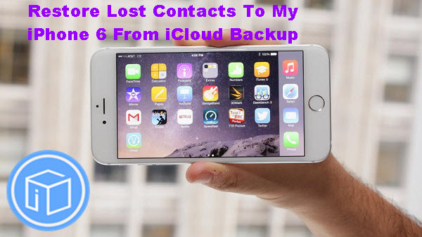 restore-lost-contacts-to-iphone6-from-icloud--backup