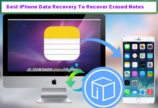 best-iphone-data-recovery-to-recover-erased-notes