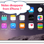 How To Recover Disappeared Notes From iPhone 5?