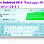Retrieve Deleted SMS Messages From iPhone With iOS 8.4