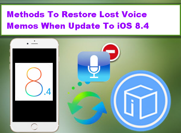 restore-lost-voice-memos-after-update-to-ios-8-4