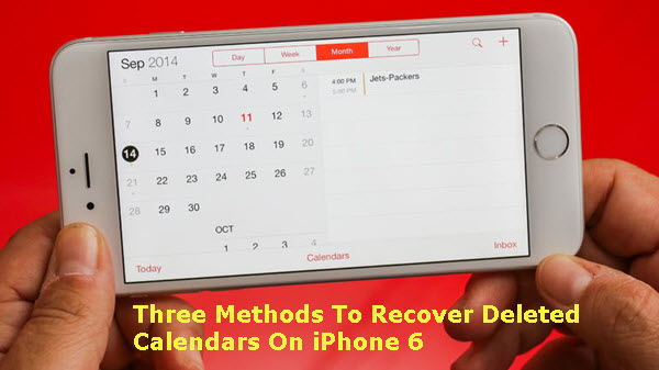 3-methods-to-recover-deleted-calendars-from-iphone-6