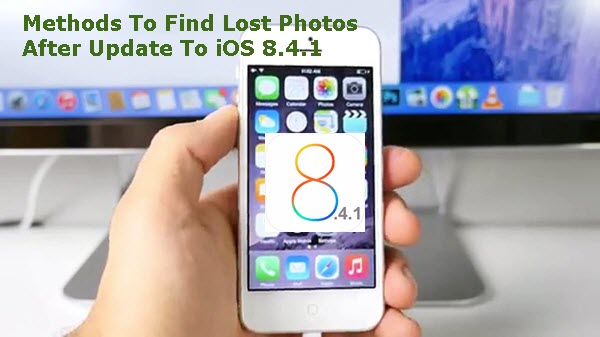 find-lost-photos-after-update-to-ios-8-4-1