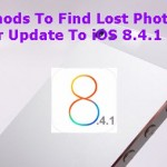Methods To Find Lost Photos After Update To iOS 8.4.1