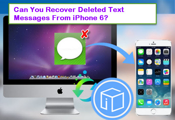 recover-iphone-6-deleted-messagess