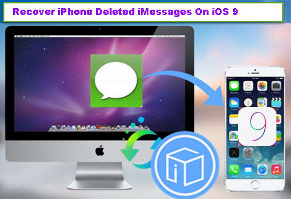recover-iphone-deleted-imessages-on-ios-9