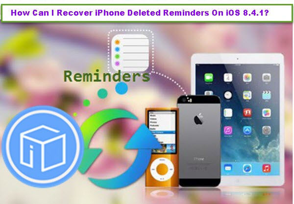 recover-iphone-deleted-reminders-on-ios-841