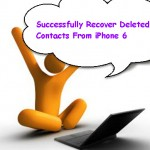Successfully Recover Deleted Contacts From iPhone 6