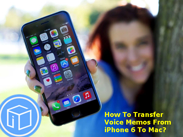 transfer-voice-memos-from-iphone-6-to-mac