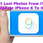 Extract Lost Photos From iTunes After Update iPhone 6 To iOS 9