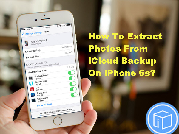 how-to-extract-photos-from-icloud-backup-on-iphone-6s