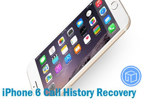 how-to-recover-deleted-call-logs-from-iphone-6
