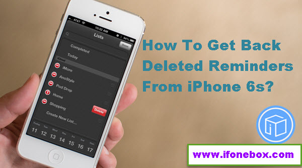 how-to-recover-deleted-reminders-from-iphone-6s