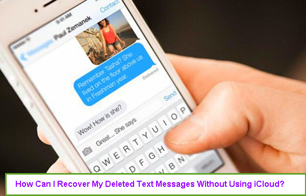recover-deleted-text-messages-without-backup