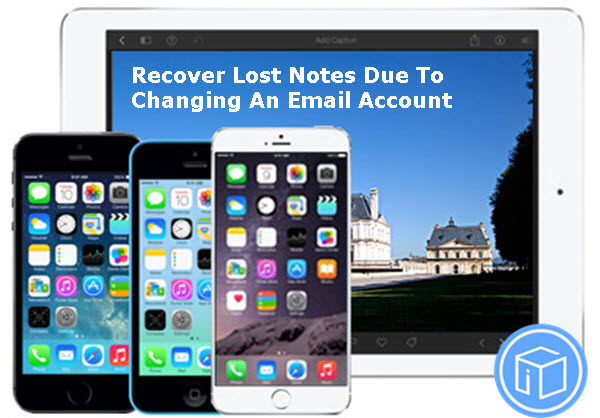 recover-lost-notes-due-to-changing-email-account