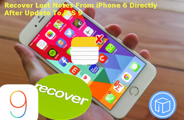 recover-lost-notes-from-iphone-6-directly-after-update-to-ios9