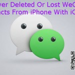 Recover Deleted Or Lost WeChat Contacts From iPhone With iOS 9