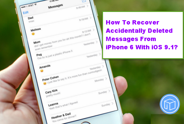 recover-accidentally-deleted-message-on-iphone-6-ios-9-1