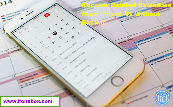 recover-deleted-calendars-from-iphone-6s-without-backup