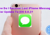 recover-iphone-lost-imessages-after-update-to-ios902