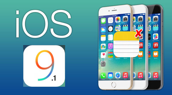 recover-lost-notes-from-iphone-ipad-after-update-to-ios-9-1